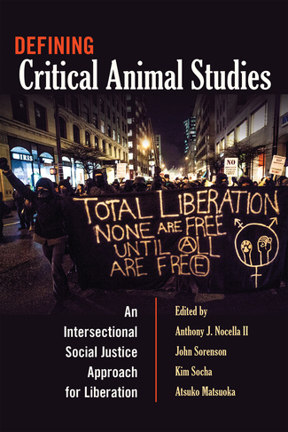 New Book Release: Defining Critical Animal Studies (2014)