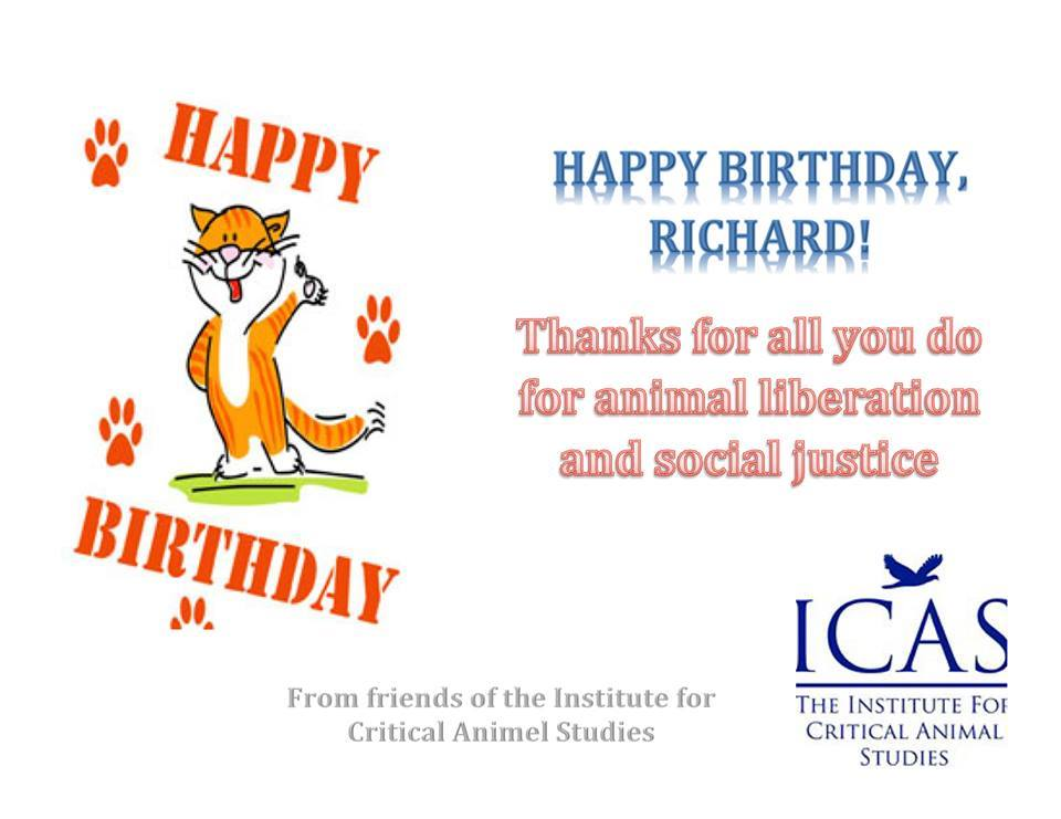 Happy Birthday Richard White! :) | Institute for Critical Animal ...