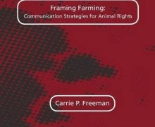 "Book Release – ""Framing Farming: Communication Strategies for Animal Rights"" by"