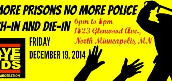 No More Prisons, No More Police Teach-in and Die-in
