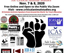 November 7-8, 2020 – 20th Annual North American Conference for Critical Animal Studies