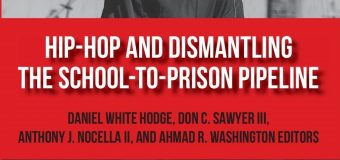 New Book Coming Soon – Hip Hop and Dismantling the School to Prison Pipeline