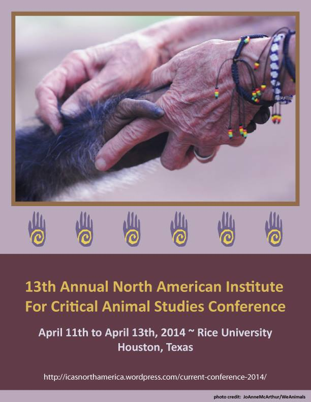 April 11 – 13: 13th Annual North American Conference for Critical Animal Studies