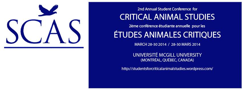 March 28 – 30: 2nd Annual Student Conference for Critical Animal Studies