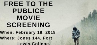 Feb. Free and Public Screening of If a Tree Falls at Fort Lewis College, Durango, Colorado, USA